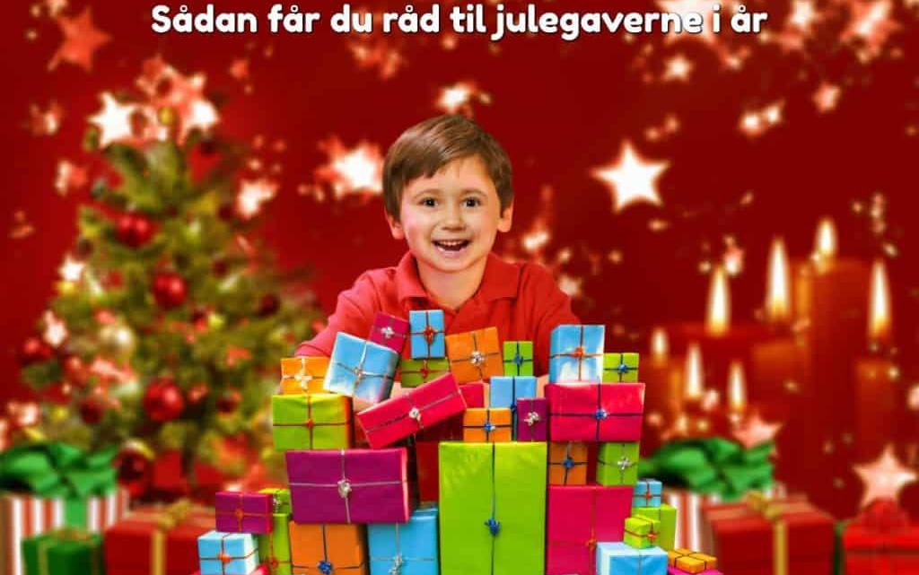 Sådan får du råd til julegaverne i år